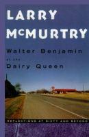 Walter Benjamin at the Dairy Queen