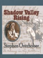 Shadow Valley Rising