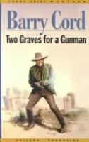Two Graves for A Gunman