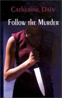 Follow the Murder
