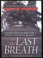 To the Last Breath