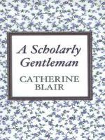 A Scholarly Gentleman