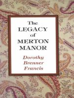The Legacy of Merton Manor