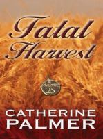 Fatal Harvest