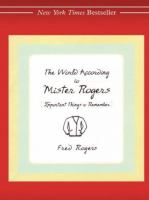 The World According to Mister Rogers