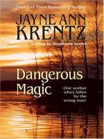 Dangerous Magic