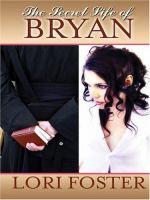 The Secret Life of Bryan