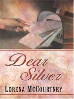 Dear Silver
