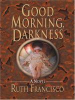 Good Morning, Darkness