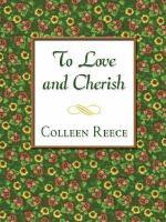 To Love & Cherish