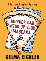Murder Can Mess up your Mascara