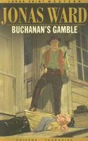 Buchanan's Gamble