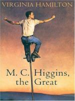 M. C. Higgins, the Great