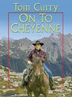 On to Cheyenne