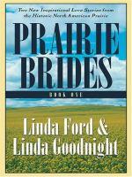 Prairie Brides, Book One