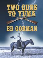 Two Guns to Yuma