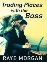 Trading Places With the Boss