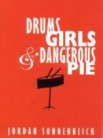 Drums, Girls, & Dangerous Pie