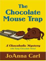 The Chocolate Mouse Trap