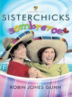 Sisterchicks in Sombreros!
