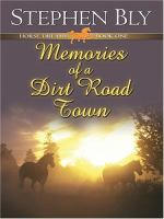 Memories Of A Dirt Road Town (#1)