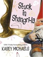 Stuck In Shangri-la