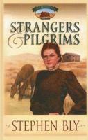 Strangers & Pilgrims