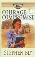 Courage And Compromise