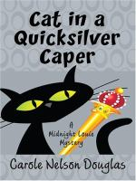 Cat in A Quicksilver Caper