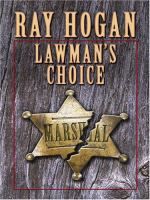 Lawman's Choice