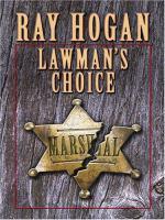 Lawman's Choice