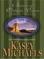 Beware of Virtuous Women