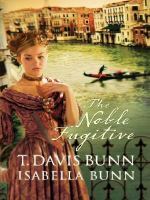 The Noble Fugitive