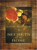 Secrets Of The Rose