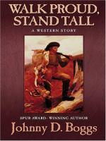 Walk Proud, Stand Tall