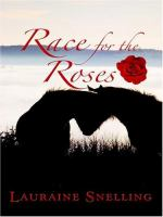 Race for the Roses