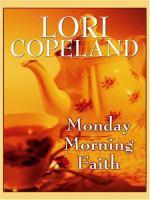 Monday Morning Faith