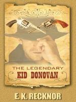 The Legendary Kid Donovan