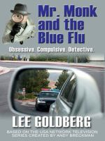 Mr Monk and the Blue Flu