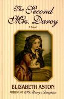 The Second Mrs. Darcy