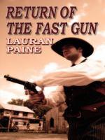 Return Of The Fast Gun