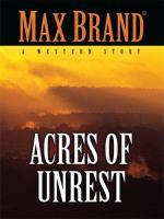 Acres of Unrest