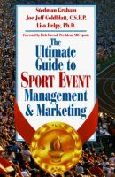 The Ultimate Guide to Sport Event Management and Marketing