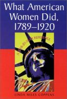 What American Women Did, 1789-1920