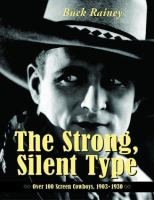 The Strong, Silent Type