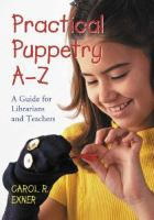 Practical Puppetry A-Z