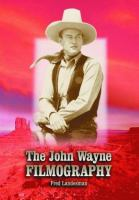 The John Wayne Filmography