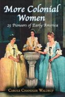 More Colonial Women