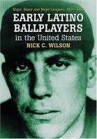 Early Latino Ballplayers in the United States