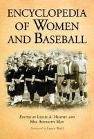 Encyclopedia of Women and Baseball
